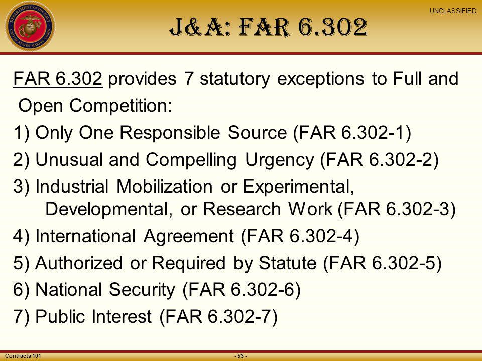 J&A: FAR FAR provides 7 statutory exceptions to Full and