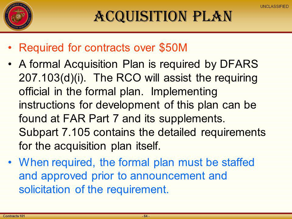 ACQUISITION Plan Required for contracts over $50M