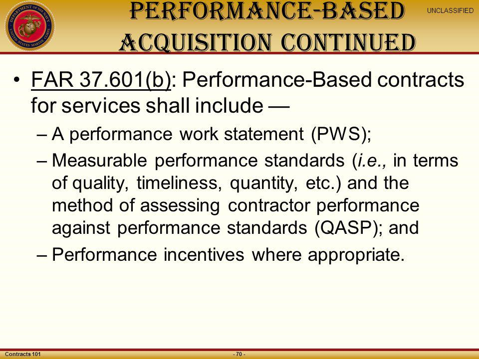Performance-Based Acquisition Continued