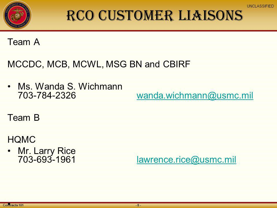 RCO customer liaisonS Team A MCCDC, MCB, MCWL, MSG BN and CBIRF