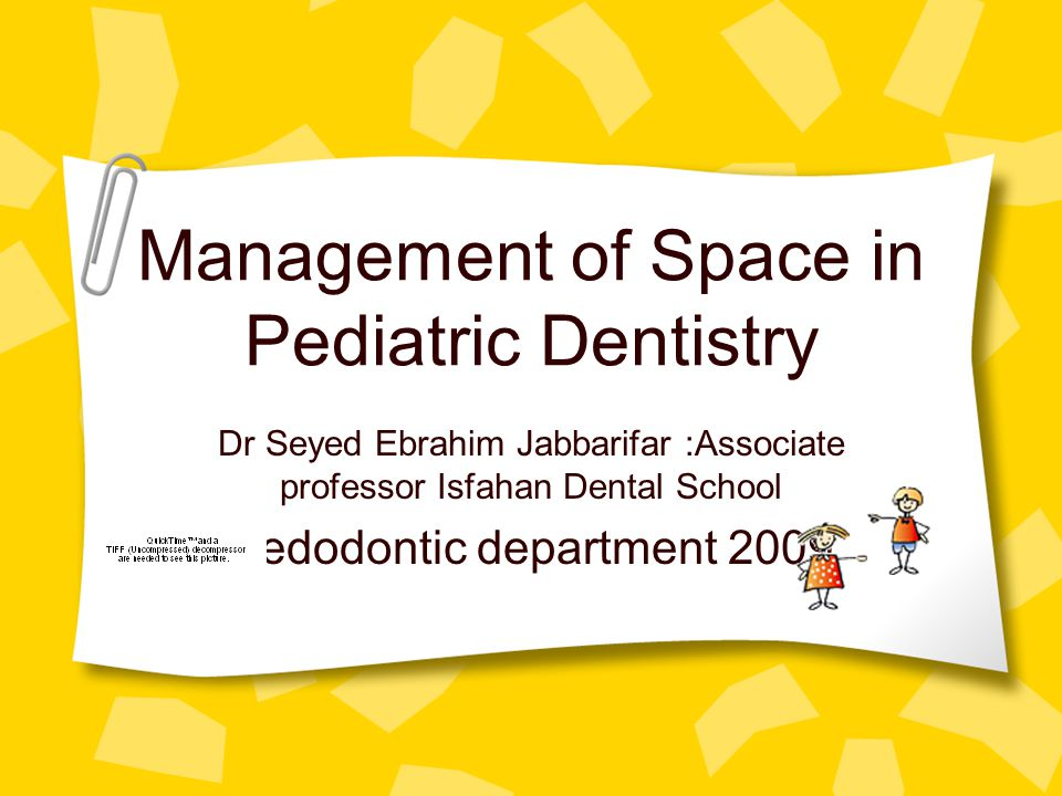 Management of Space in Pediatric Dentistry