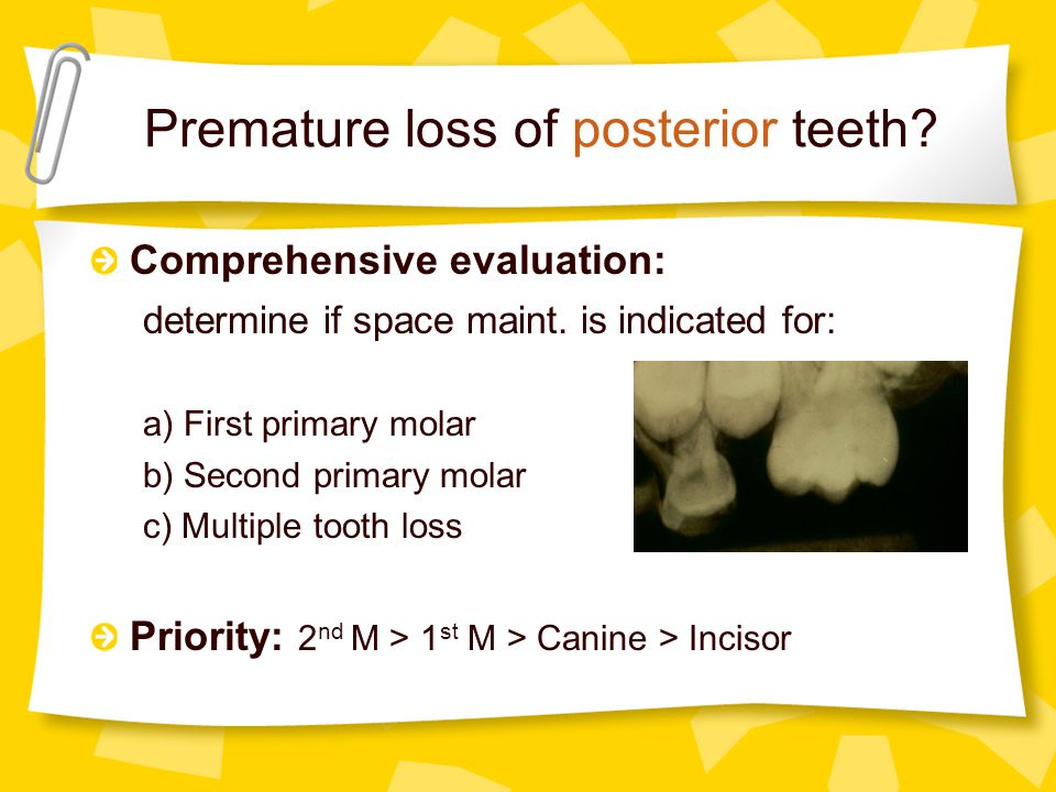 Premature loss of posterior teeth