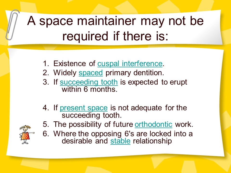 A space maintainer may not be required if there is: