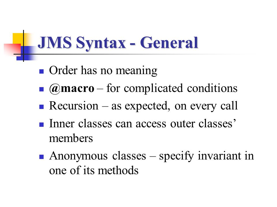 JMS Syntax - General Order has no meaning