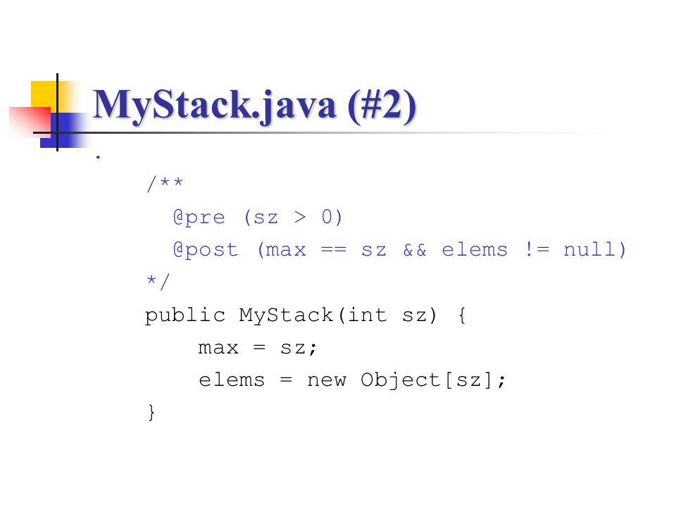 MyStack.java (#2) . /** @pre (sz > 0)