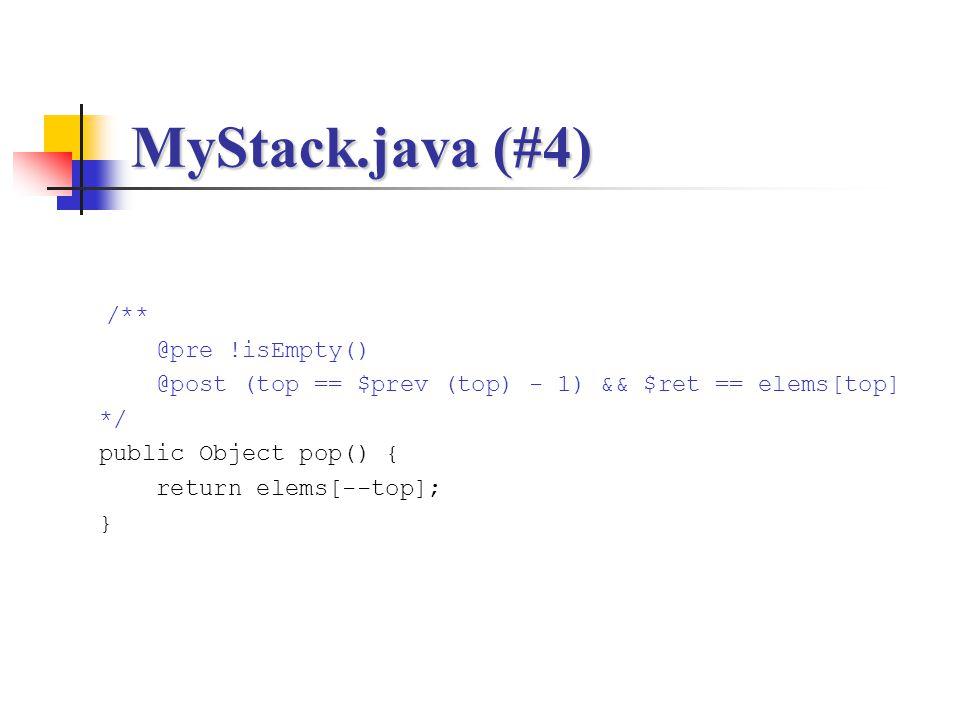 MyStack.java (#4) /** @pre !isEmpty()