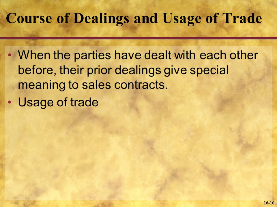 Course of Dealings and Usage of Trade