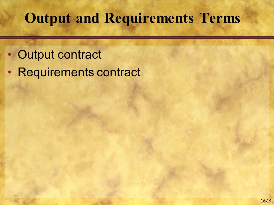 Output and Requirements Terms