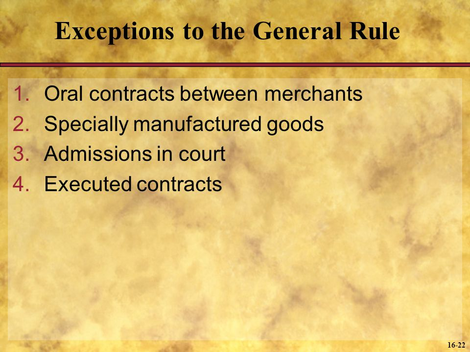 Exceptions to the General Rule