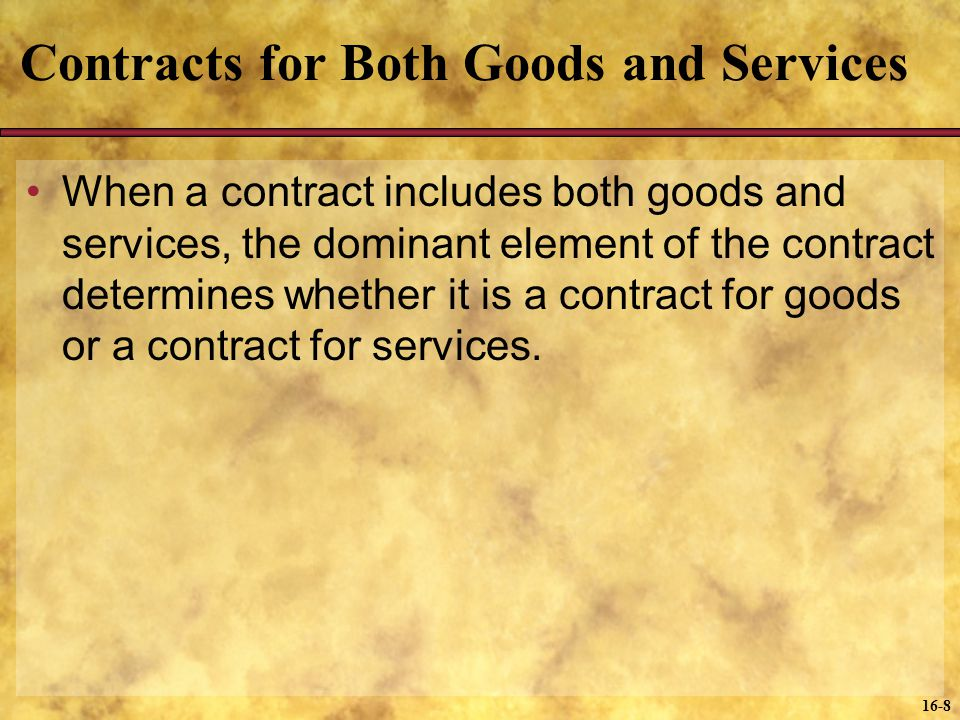 Contracts for Both Goods and Services