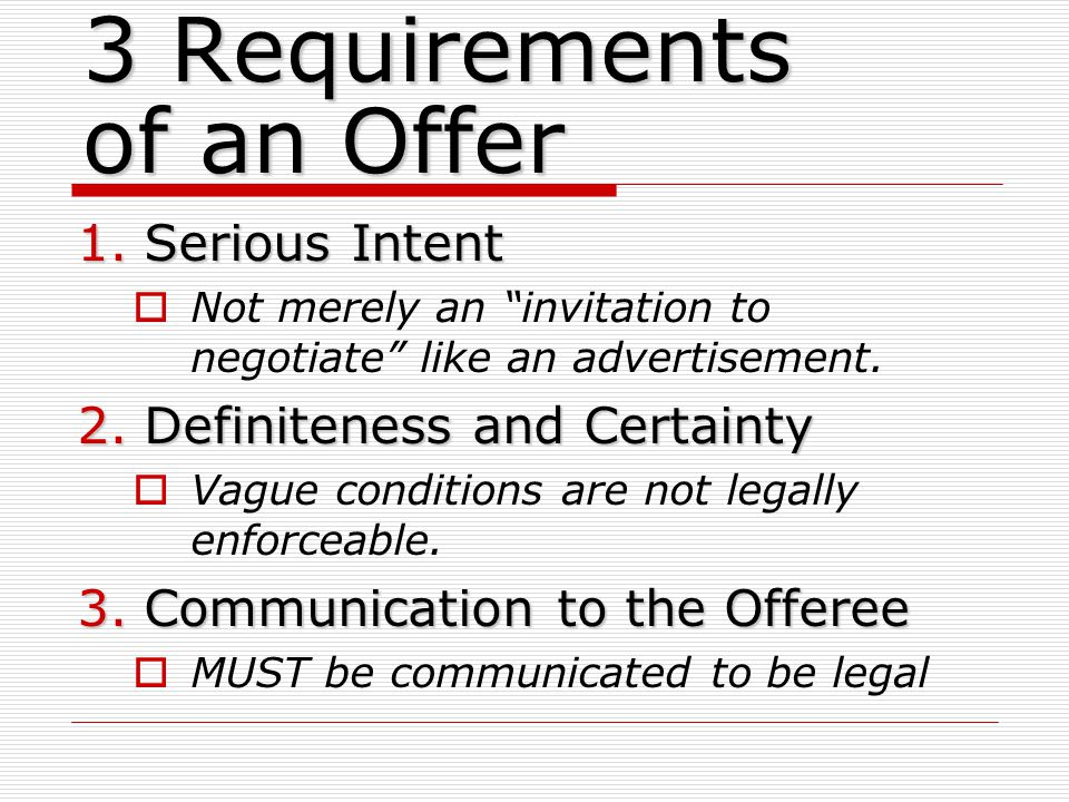 3 Requirements of an Offer