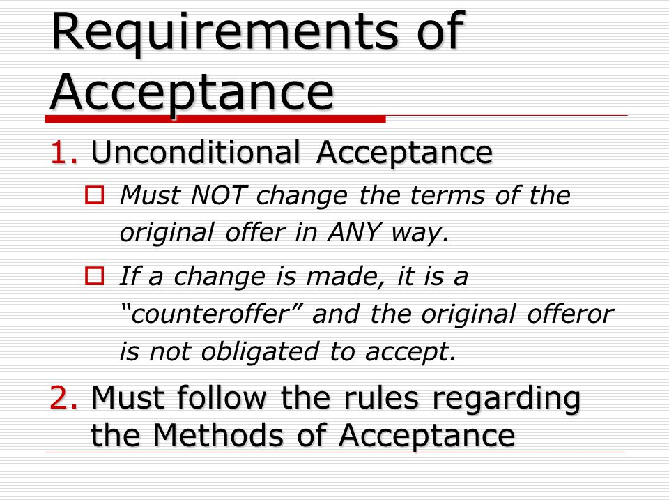 Requirements of Acceptance