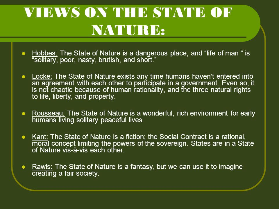 VIEWS ON THE STATE OF NATURE: