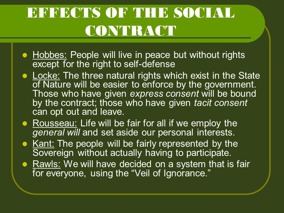 EFFECTS OF THE SOCIAL CONTRACT
