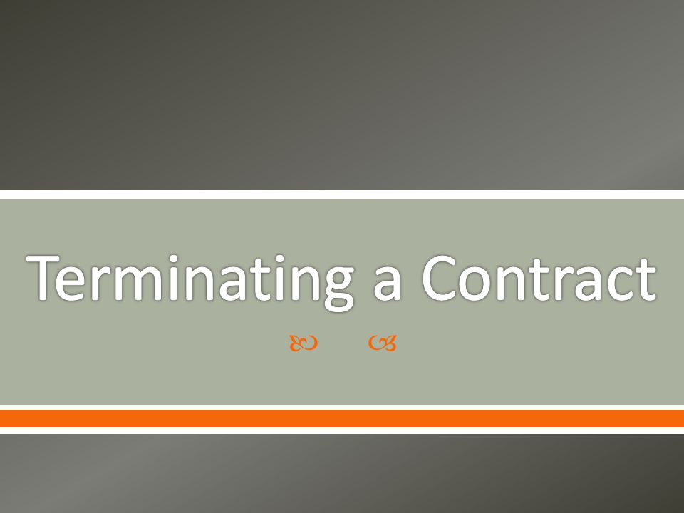 Terminating a Contract