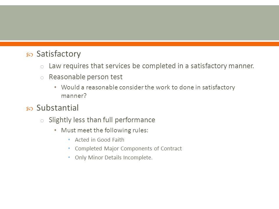 Satisfactory Substantial