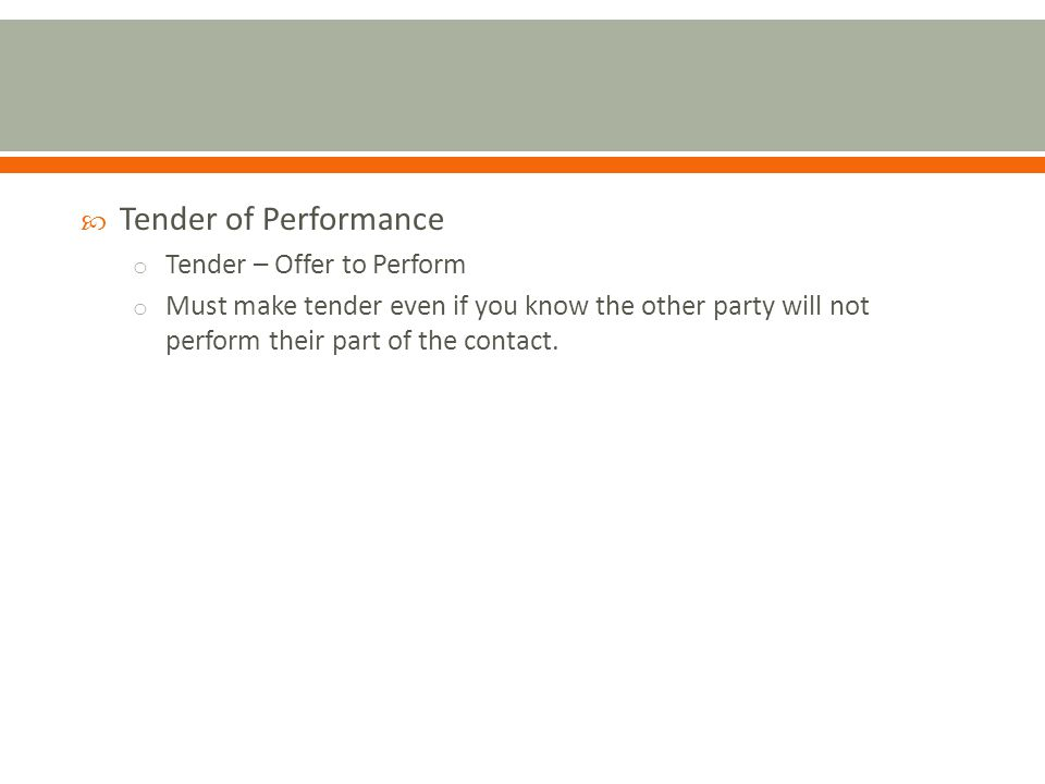 Tender of Performance Tender – Offer to Perform
