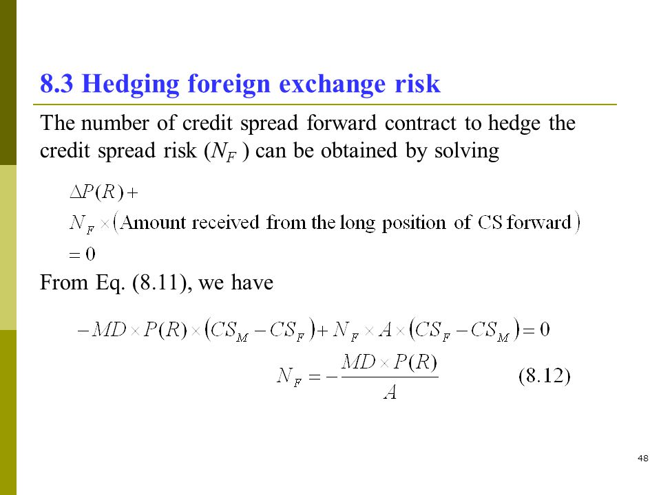 8.3 Hedging foreign exchange risk