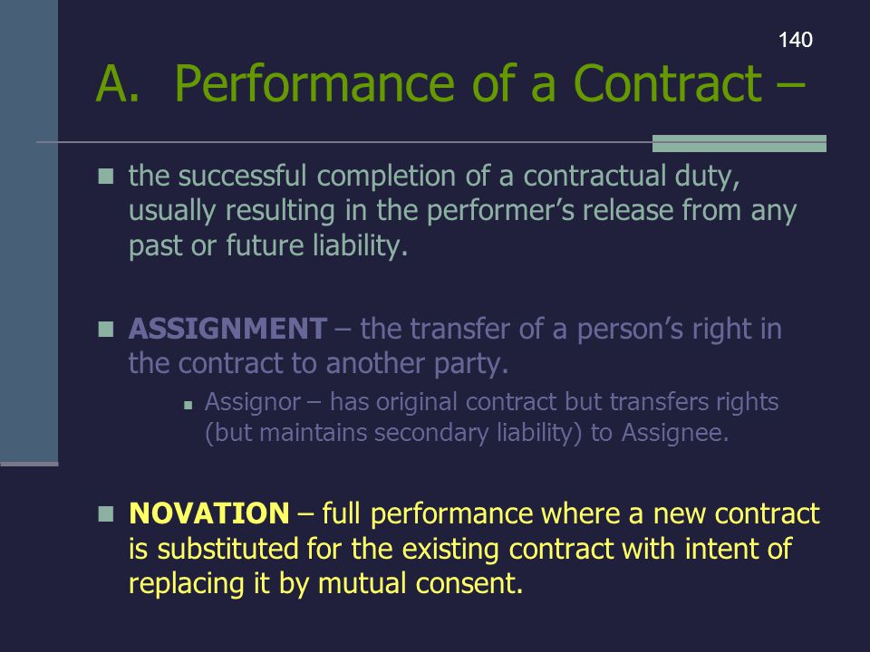 A. Performance of a Contract –