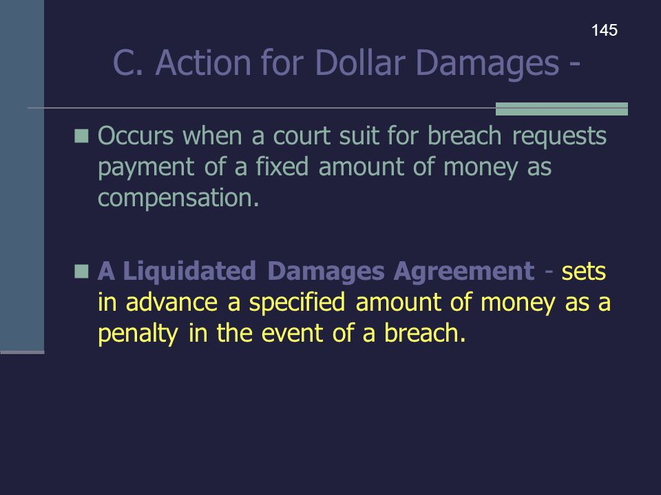 C. Action for Dollar Damages -