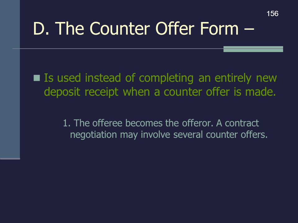 D. The Counter Offer Form –