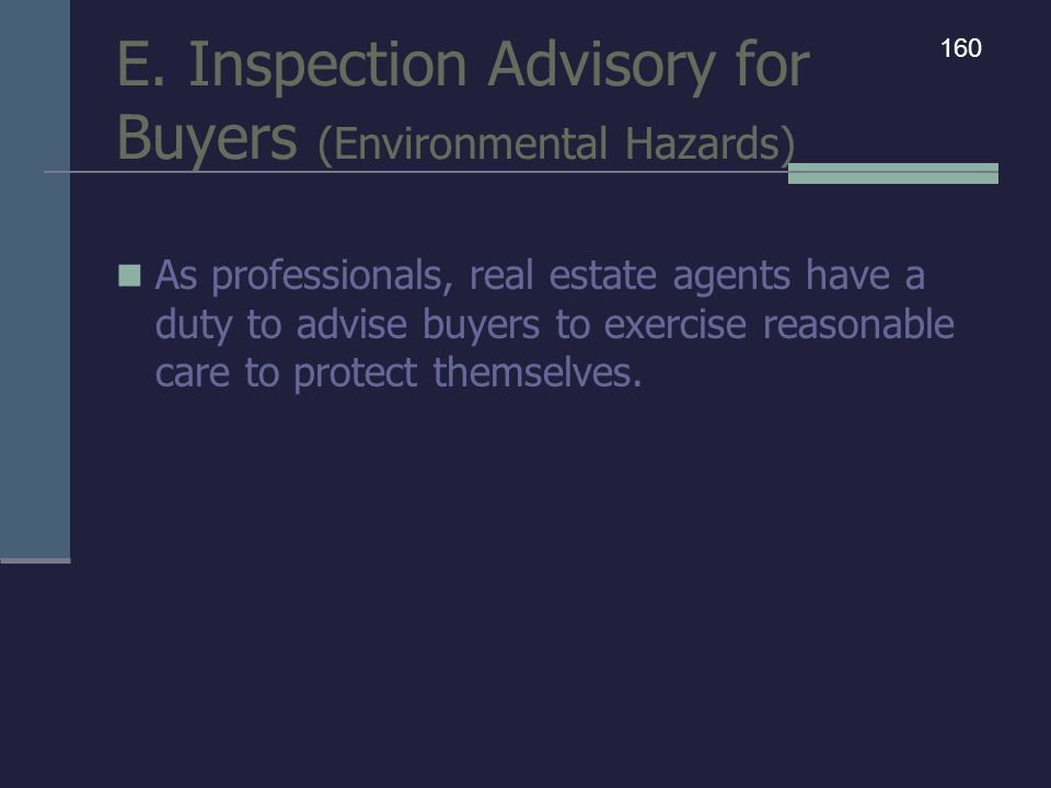 E. Inspection Advisory for Buyers (Environmental Hazards)