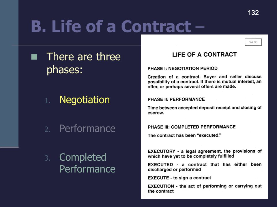 B. Life of a Contract – There are three phases: Negotiation