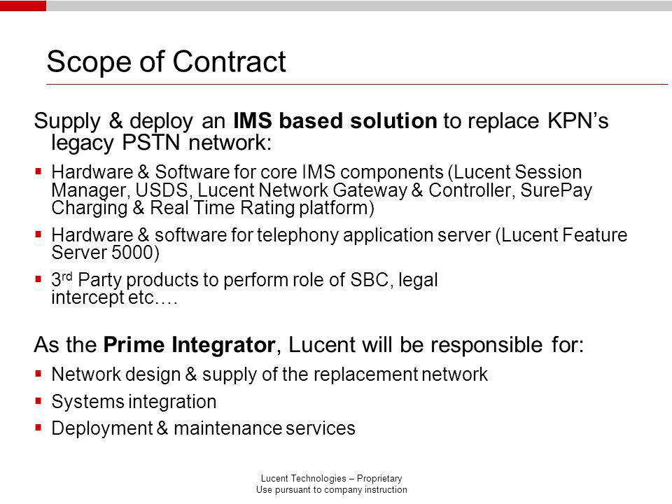 Lucent Technologies – Proprietary Use pursuant to company instruction