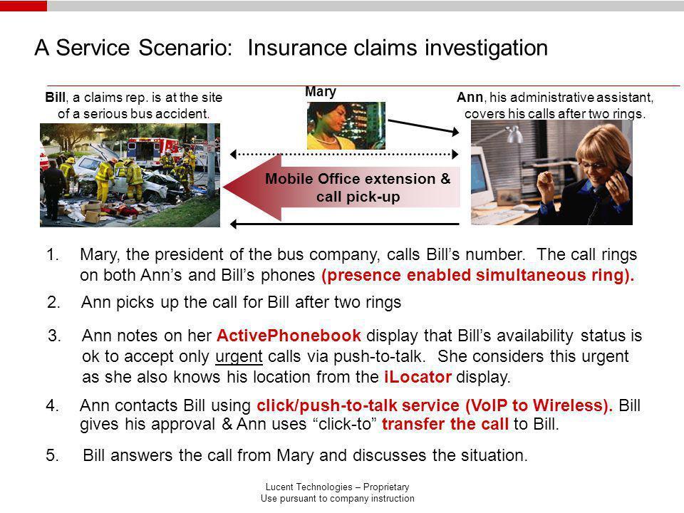 A Service Scenario: Insurance claims investigation