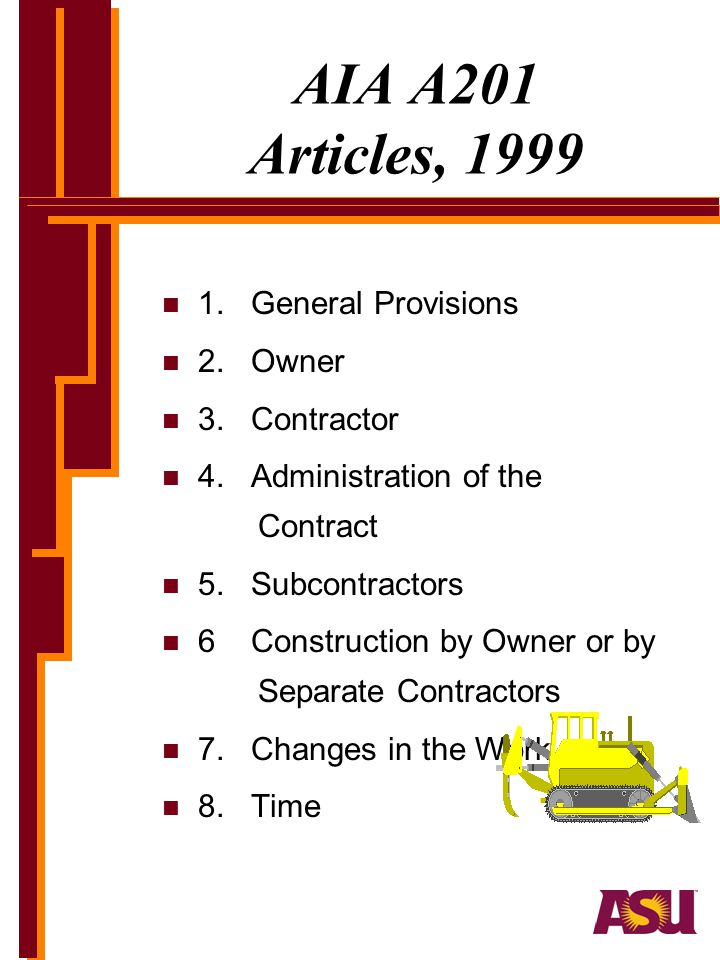 AIA A201 Articles, 1999 1. General Provisions 2. Owner 3. Contractor