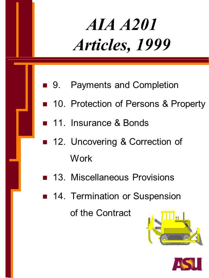 AIA A201 Articles, 1999 9. Payments and Completion