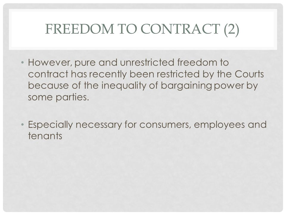 Freedom to contract (2)