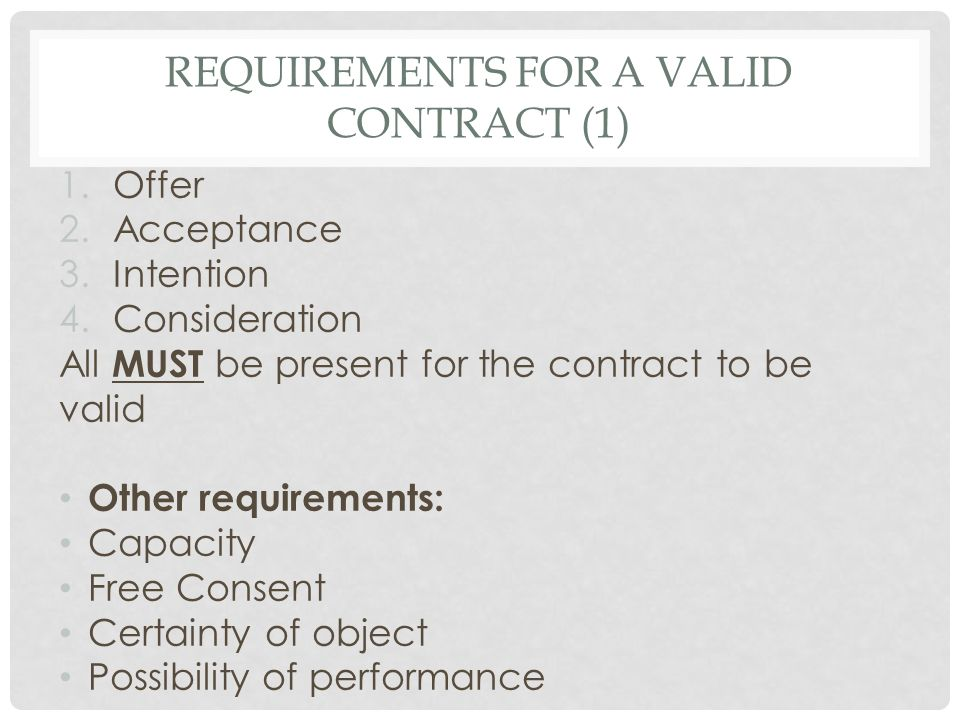 Requirements for a valid contract (1)
