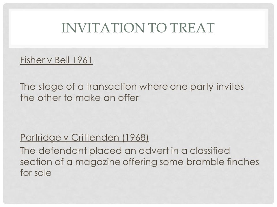 Invitation to Treat Fisher v Bell 1961