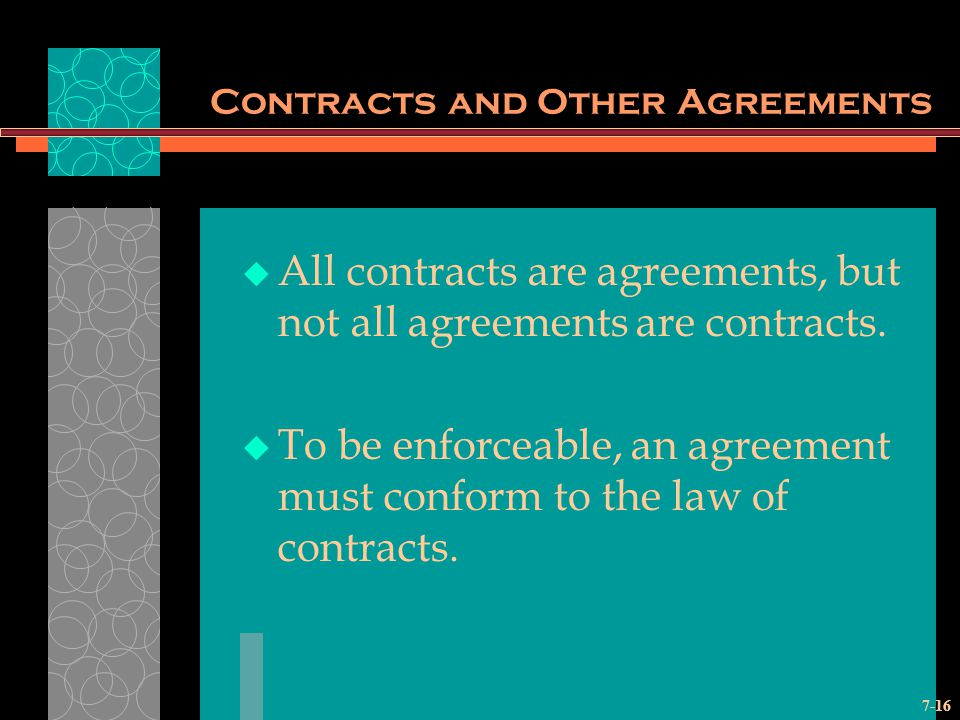 Contracts and Other Agreements