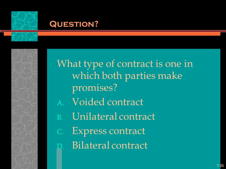 What type of contract is one in which both parties make promises
