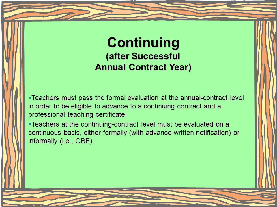Continuing (after Successful Annual Contract Year)