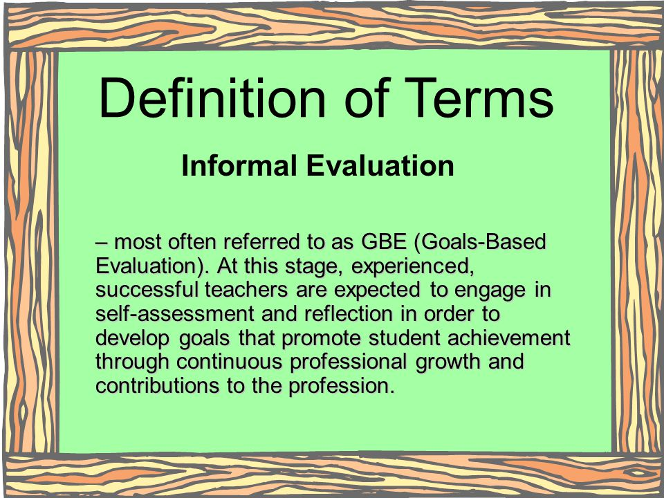 Definition of Terms Informal Evaluation
