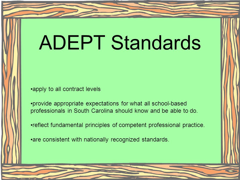 ADEPT Standards apply to all contract levels