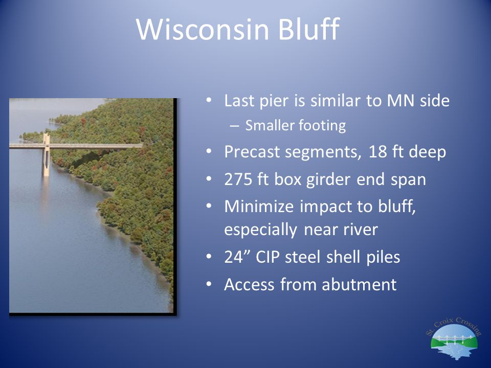 Wisconsin Bluff Last pier is similar to MN side