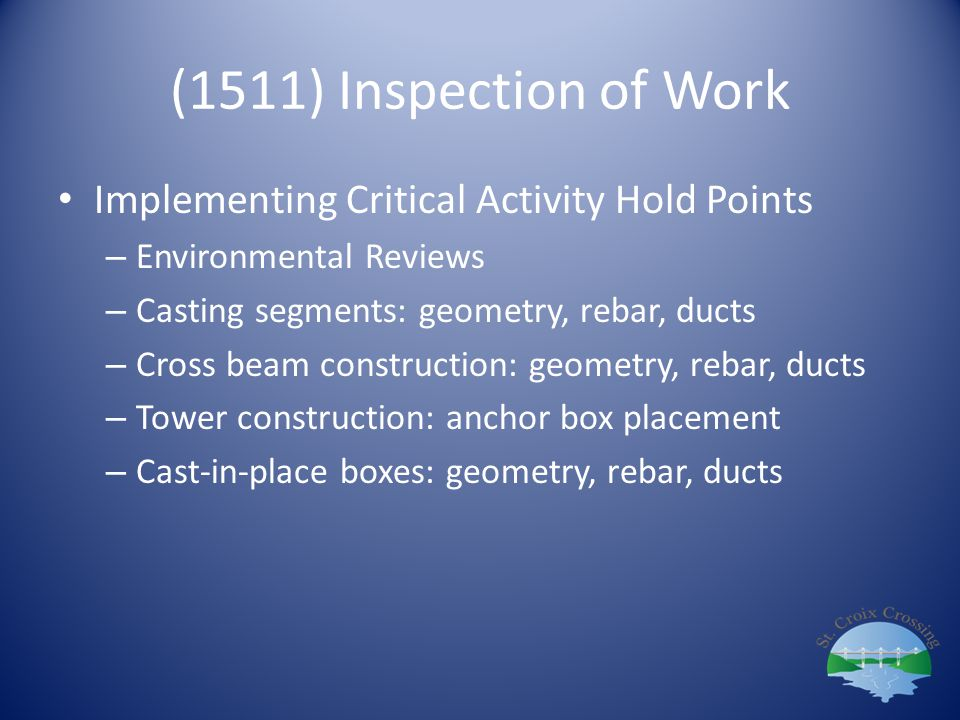 (1511) Inspection of Work Implementing Critical Activity Hold Points