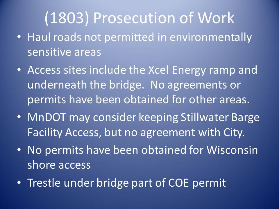 (1803) Prosecution of Work Haul roads not permitted in environmentally sensitive areas.