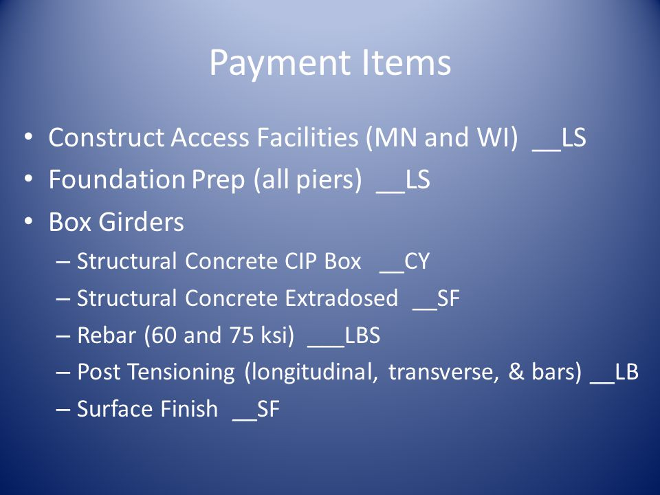 Payment Items Construct Access Facilities (MN and WI) __LS