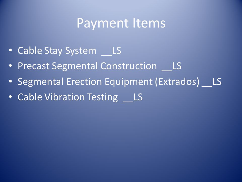 Payment Items Cable Stay System __LS