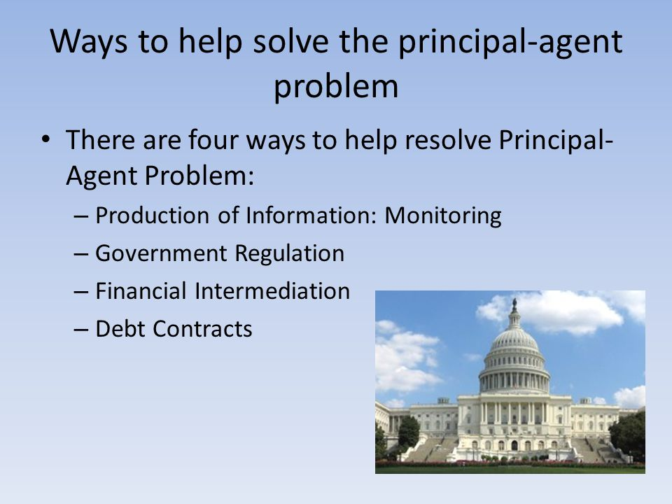 Ways to help solve the principal-agent problem