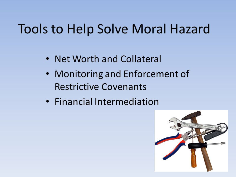 Tools to Help Solve Moral Hazard