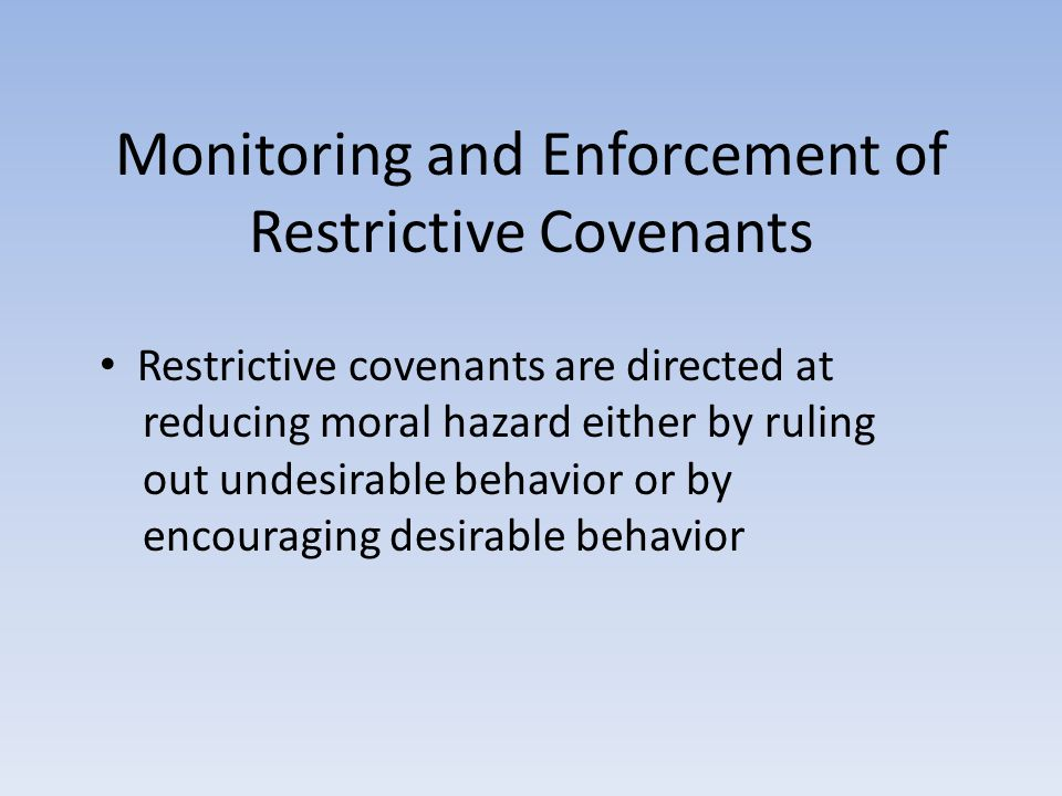 Monitoring and Enforcement of Restrictive Covenants