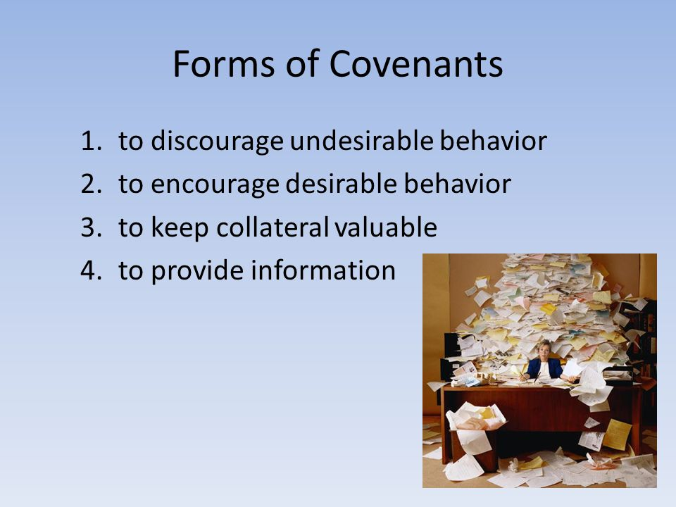 Forms of Covenants to discourage undesirable behavior