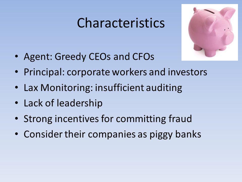 Characteristics Agent: Greedy CEOs and CFOs