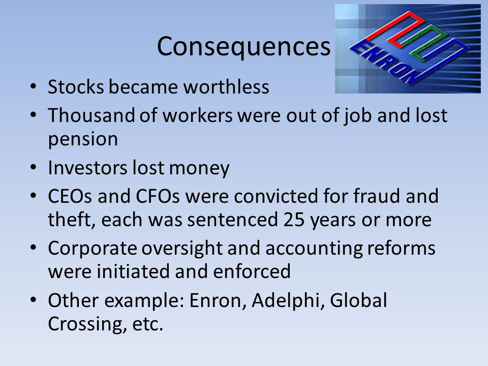 Consequences Stocks became worthless